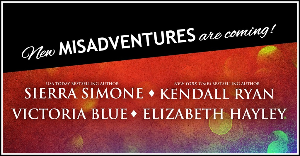 ***Announcement*** New Misadventures are coming!