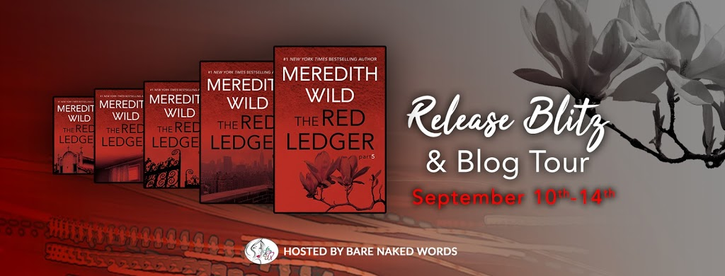 ***Release Blitz Blog Tour*** The Red Ledger #5 by Meredith Wild